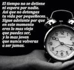 El tiempo, gran valor.
