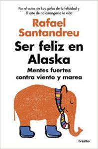 libro ser feliz en alaska