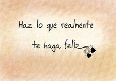 haz lo que haga feliz 2